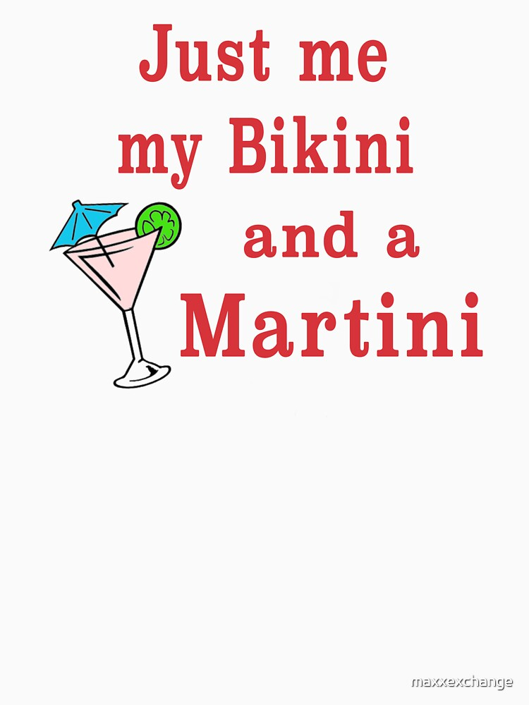 Bikinis and Martinis sexy alcohol drinking gift. by maxxexchange