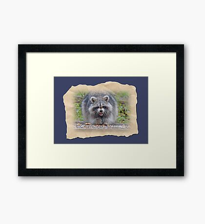 "I said, ""HAVE A NICE DAY!' Framed Print"