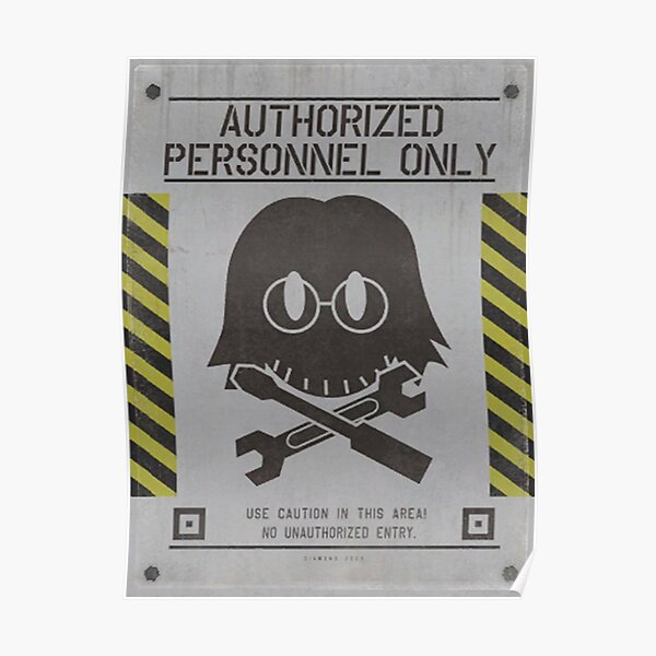 Authorized Personnel Only (Huey Emmerich) Poster
