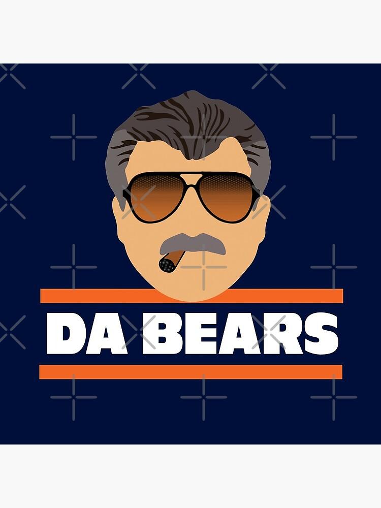 Da Bears Ditka by Primotees