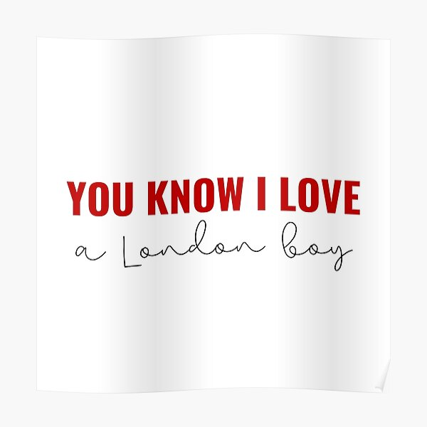 You Know I Love A London Boy - Taylor Swift Lover Album Poster