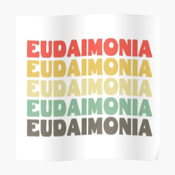 Eudaimonia - Philosophy Poster