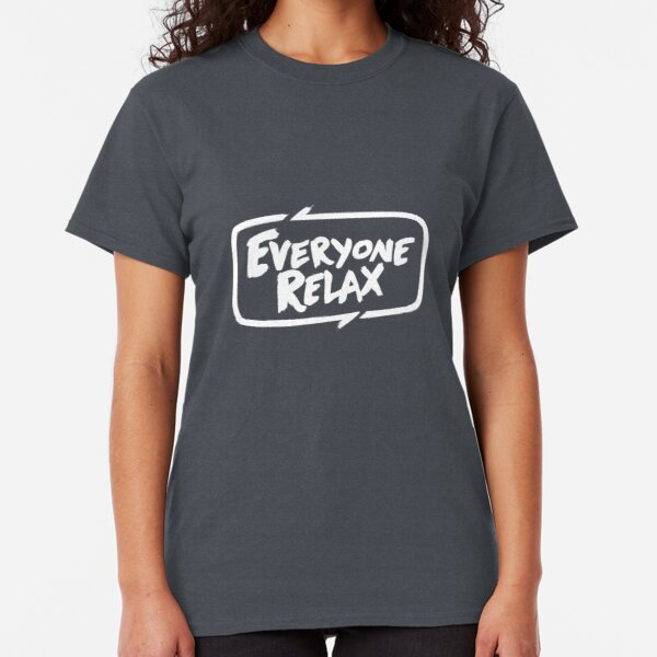 TOFOP - Everyone Relax (white) Classic T-Shirt