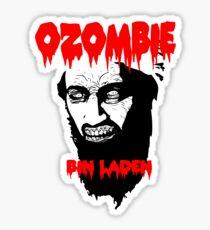 Osama is dead - Osama is undead 2 - Osama Sticker