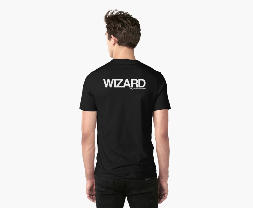 I'm a Wizard I'm just out of mana by GriffintheMad