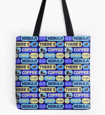 Star Trek, There's coffee in that nebula Tote Bag
