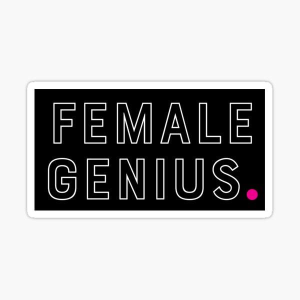 Female Genius. Sticker