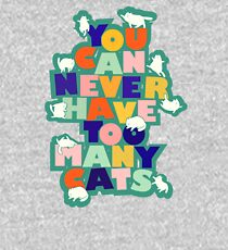 You can never have too many cats - colorful typography Kids Pullover Hoodie