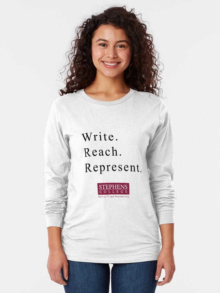 Alternate view of Write. Reach. Represent. Long Sleeve T-Shirt