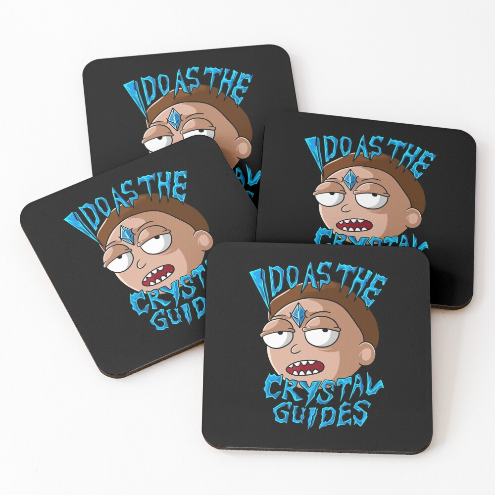 I Do As The Crystal Guides morty smith Coasters (Set of 4)
