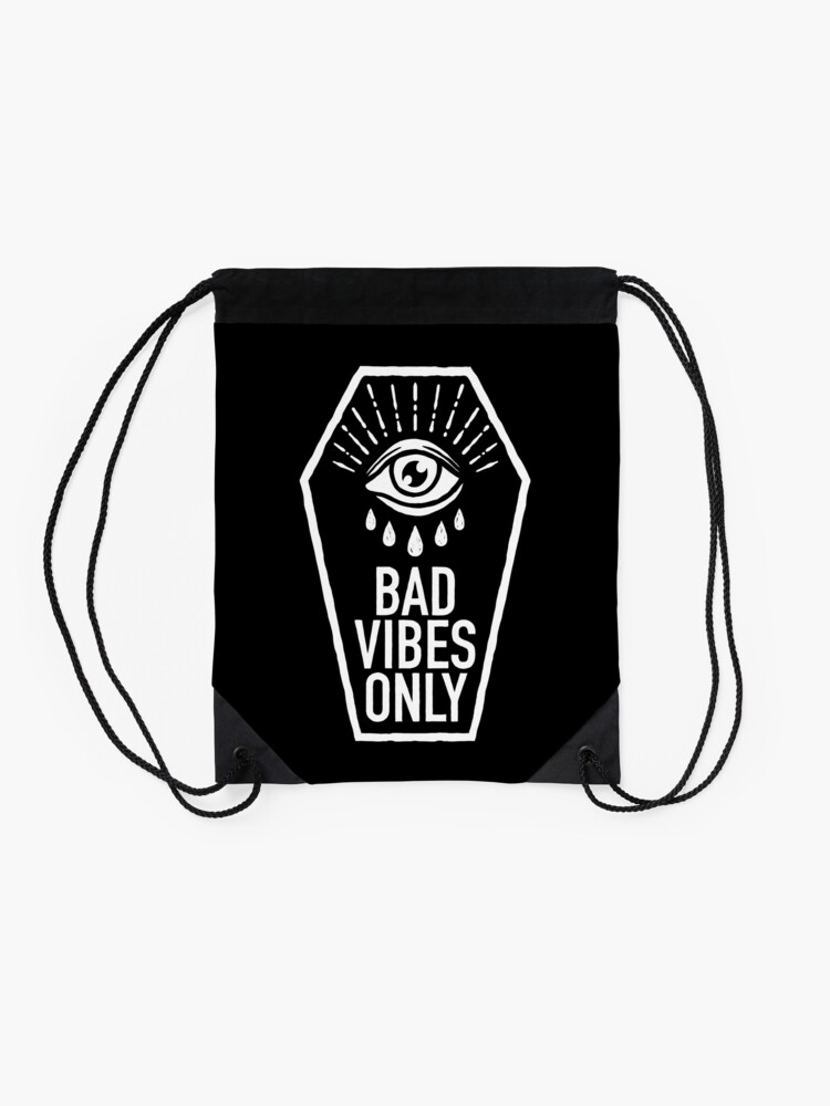 Alternate view of Bad Vibes Only Drawstring Bag