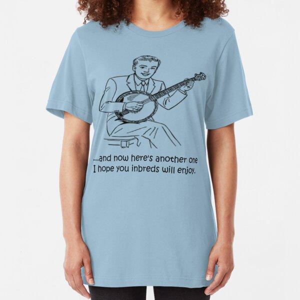 Banjo: Enjoy it Inbreds! Slim Fit T-Shirt