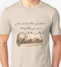 """You Are Braver Than You Believe"" (version 1) Unisex T-Shirt"