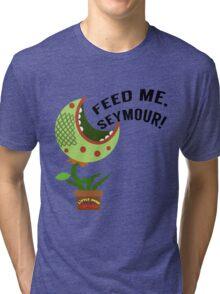 Feed Me Seymour Tri-blend T-Shirt