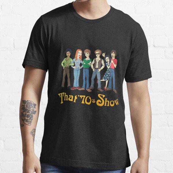 That '70s Show T-shirt Essential T-Shirt
