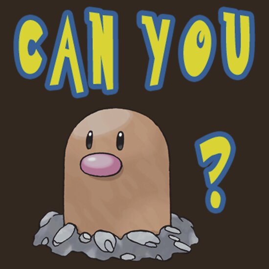 TShirtGifter presents: Can you Diglett?