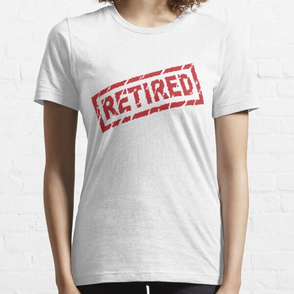 officially retired Essential T-Shirt