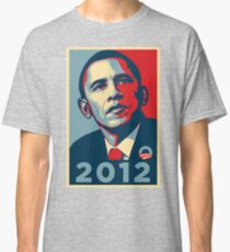 Obama 2012 Election Poster T-Shirt Classic T-Shirt