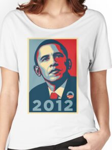 Obama 2012 Election Poster T-Shirt Women's Relaxed Fit T-Shirt