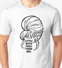 Little Bitch Troll From Hell 1 T-Shirt