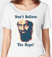 Osama bin Laden Women's Relaxed Fit T-Shirt