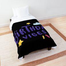 BIRTHDAY VIPES BIRTHDAY Comforter