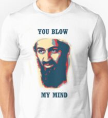 You Blow My Mind! T-Shirt