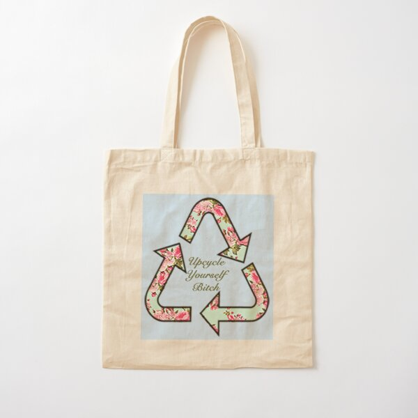 Upcycle Yourself  Cotton Tote Bag