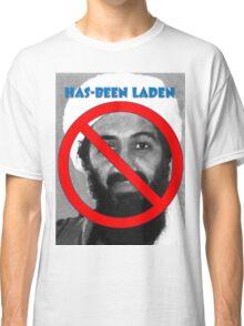 Has-been Laden Classic T-Shirt