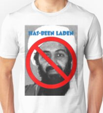Has-been Laden Unisex T-Shirt
