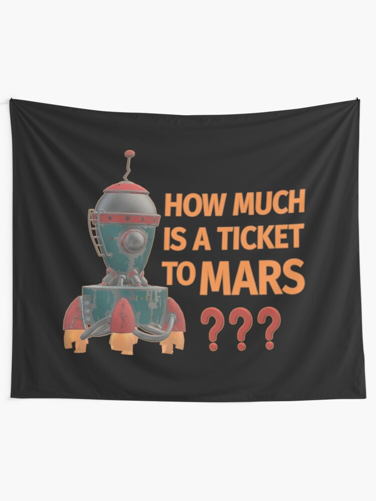 Alternate view of Ticket to Mars. Tapestry