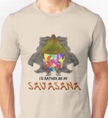 I'd Rather be in Savasana T-Shirt