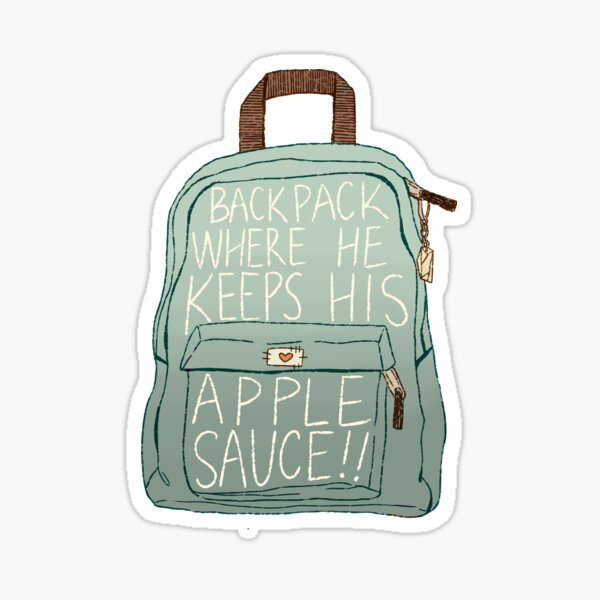 backpack where he keeps his applesauce!! Sticker