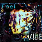Feel The Vibe by DreddArt