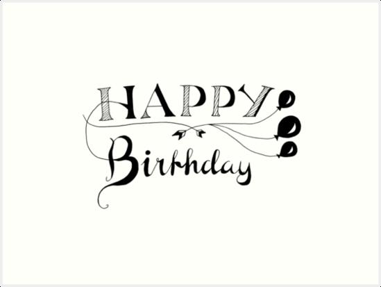 Happy Birthday Calligraphy Art Prints By Angela Dupuy