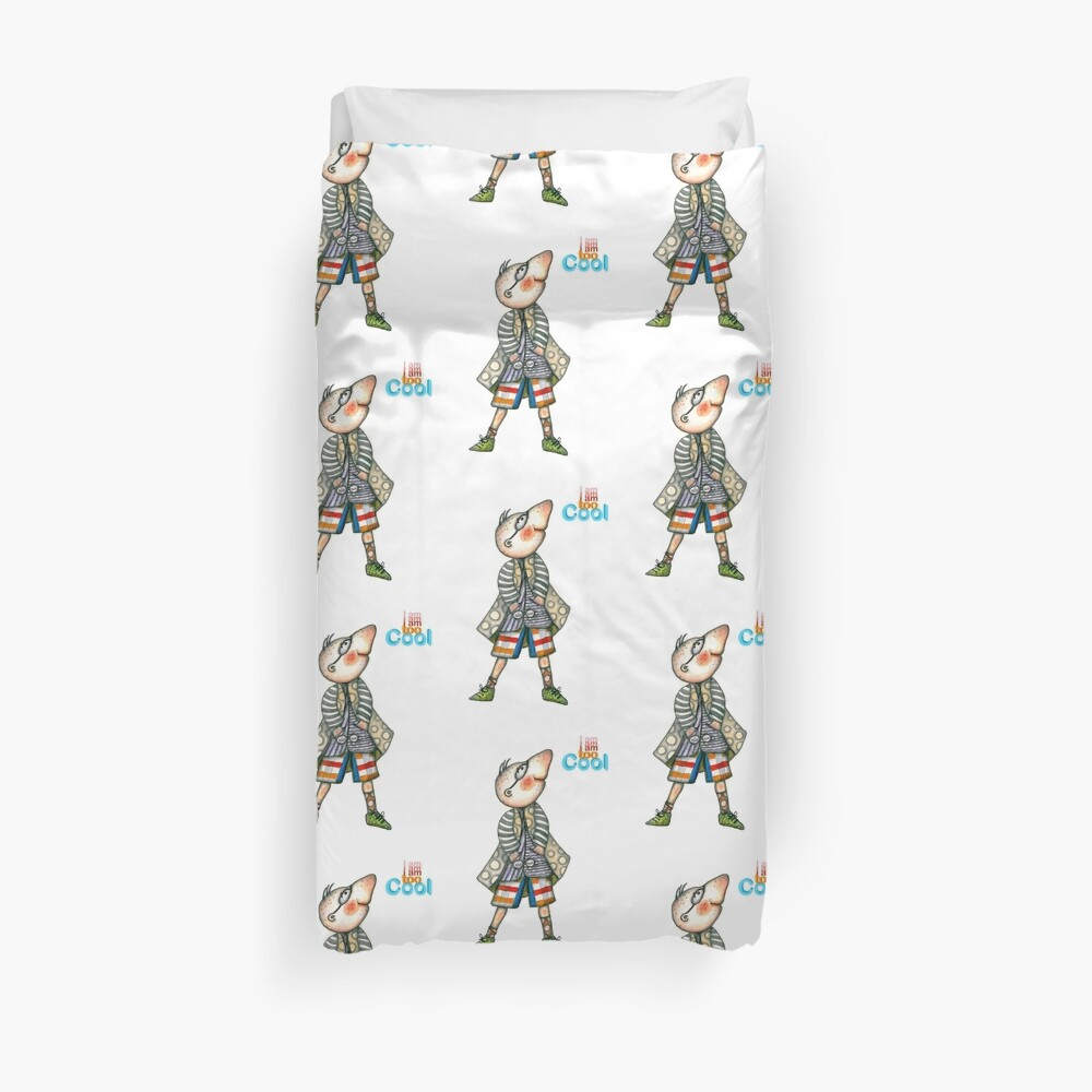 Fashion Digger - I am too Cool Duvet Cover