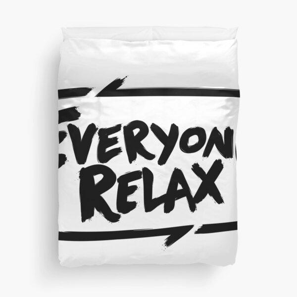 TOFOP - Everyone Relax (black) Duvet Cover