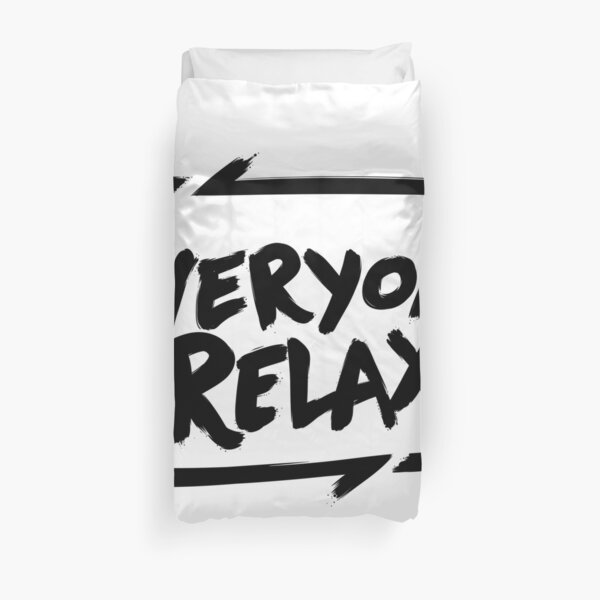TOFOP - Everyone Relax (black) Duvet Cover