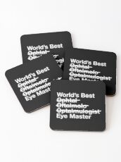 Ophthalmologist Gift - Worlds Best Eye Master Coasters