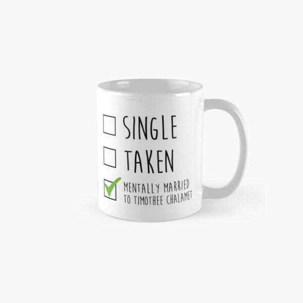 Single Taken Timothee Chalamet Classic Mug