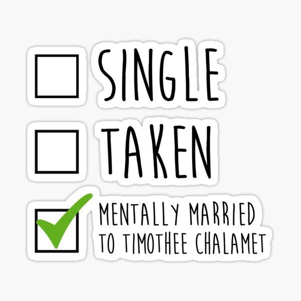 Single Taken Timothee Chalamet Sticker