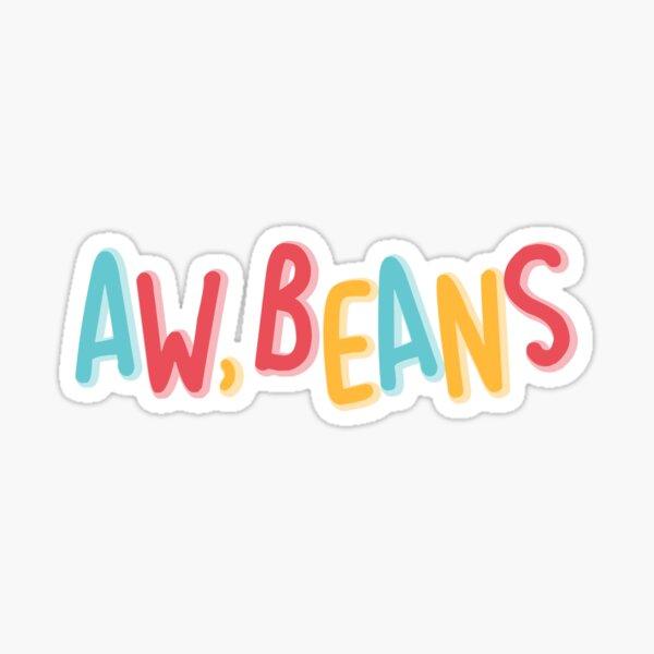 Aw, Beans Sticker