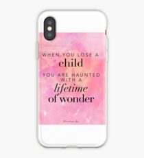 When you lose a child... iPhone Case