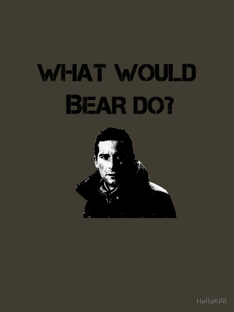 What would Bear do? | Unisex T-Shirt