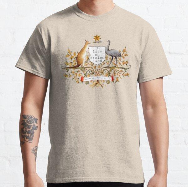 I live on stolen land  Classic T-Shirt