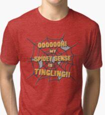 My Spidey Sense is Tingling Tri-blend T-Shirt