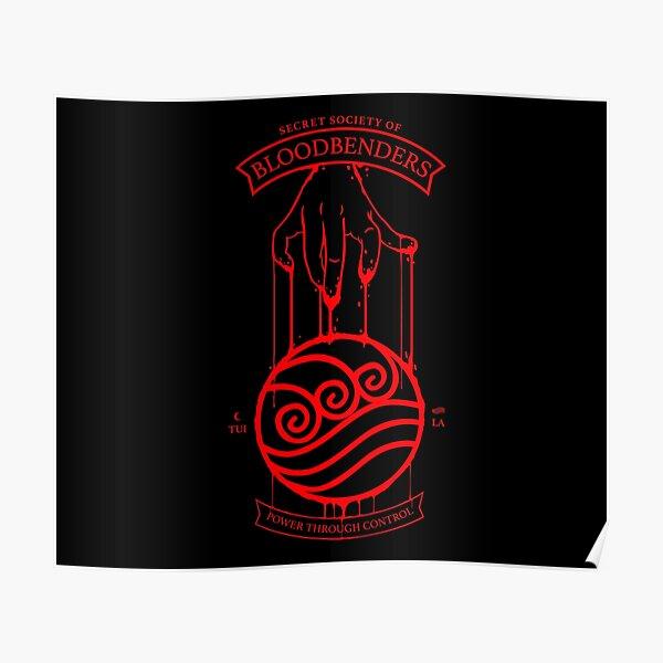 Bloodbender Secret Society Avatar-Inspired Design Poster