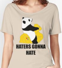 Haters Gonna Hate: Panda Women's Relaxed Fit T-Shirt
