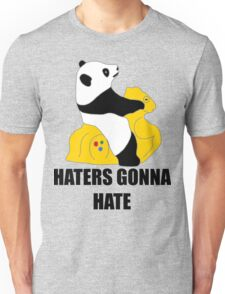 Haters Gonna Hate: Panda Unisex T-Shirt