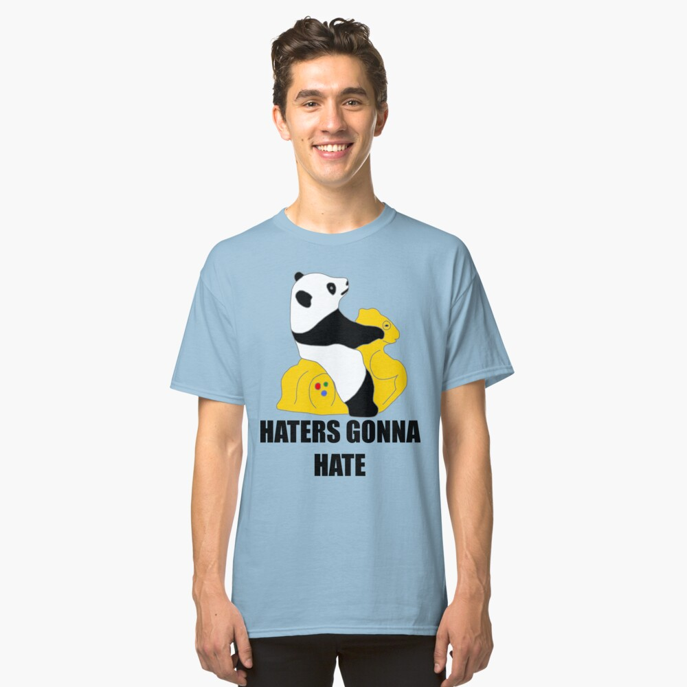 Haters Gonna Hate: Panda Classic T-Shirt Front